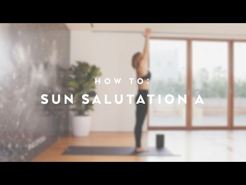 How To: Sun Salutation A with Caley Alyssa